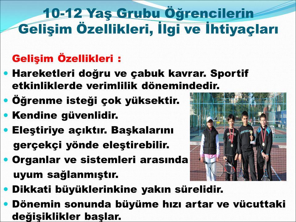 10-12 Yaş Grubu Öğrencilerin Gelişim Özellikleri, İlgi ve İhtiyaçları