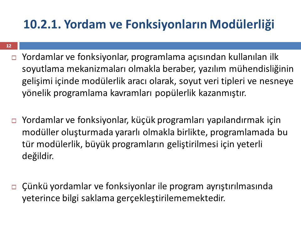 10.2.1. Yordam ve Fonksiyonların Modülerliği