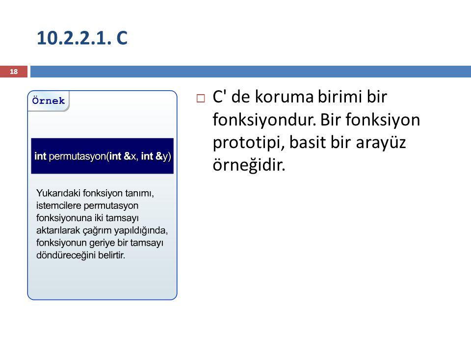 10.2.2.1. C C de koruma birimi bir fonksiyondur.