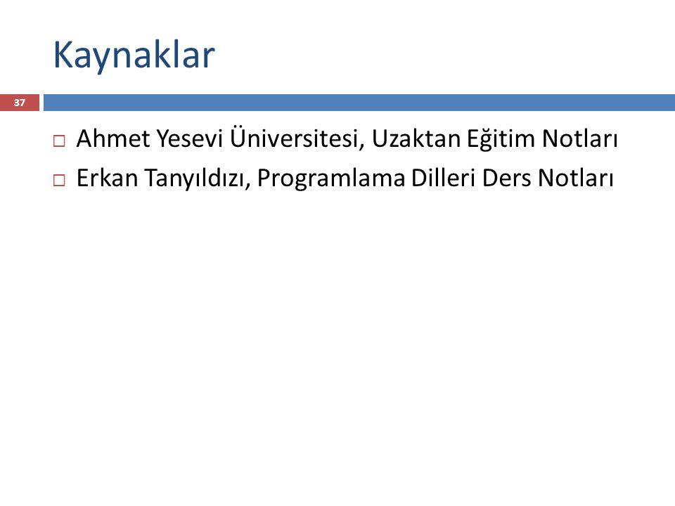 Kaynaklar Ahmet Yesevi Üniversitesi, Uzaktan Eğitim Notları