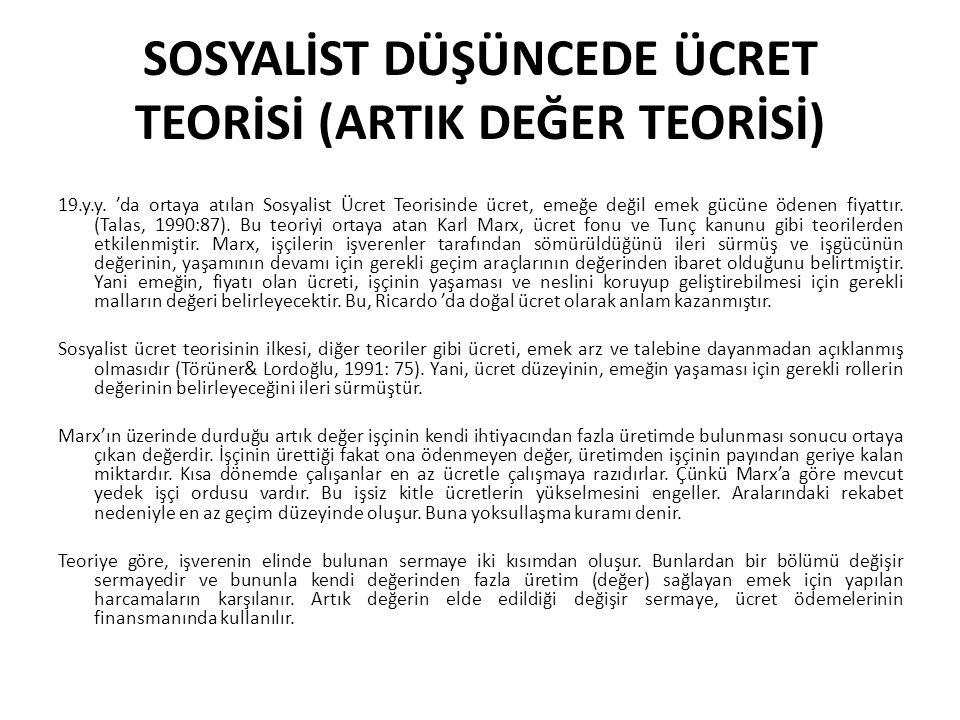SOSYALİST DÜŞÜNCEDE ÜCRET TEORİSİ (ARTIK DEĞER TEORİSİ)