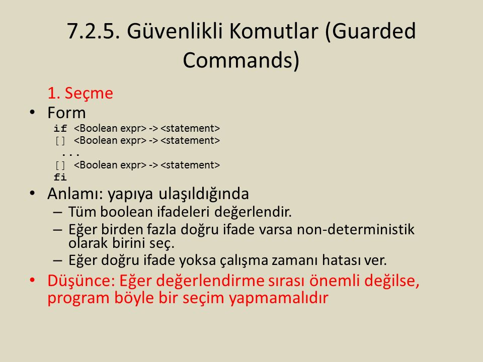 7.2.5. Güvenlikli Komutlar (Guarded Commands)