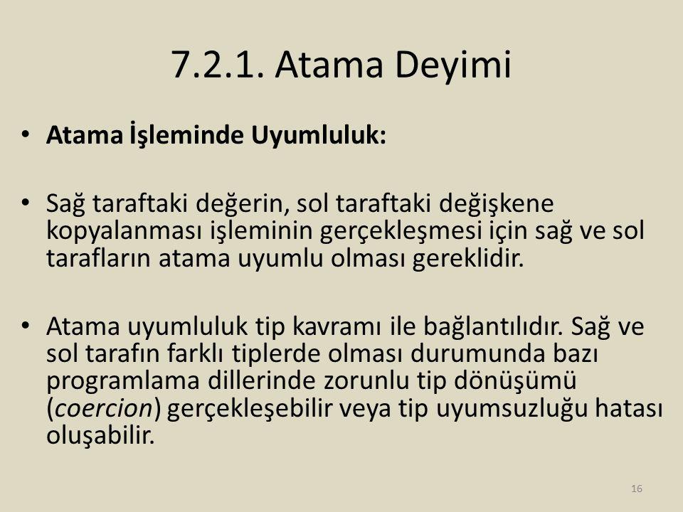 7.2.1. Atama Deyimi Atama İşleminde Uyumluluk: