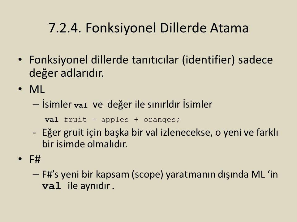 7.2.4. Fonksiyonel Dillerde Atama