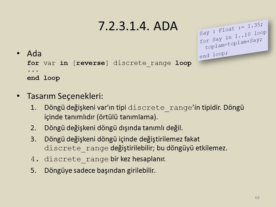 7.2.3.1.4. ADA Ada Tasarım Seçenekleri: