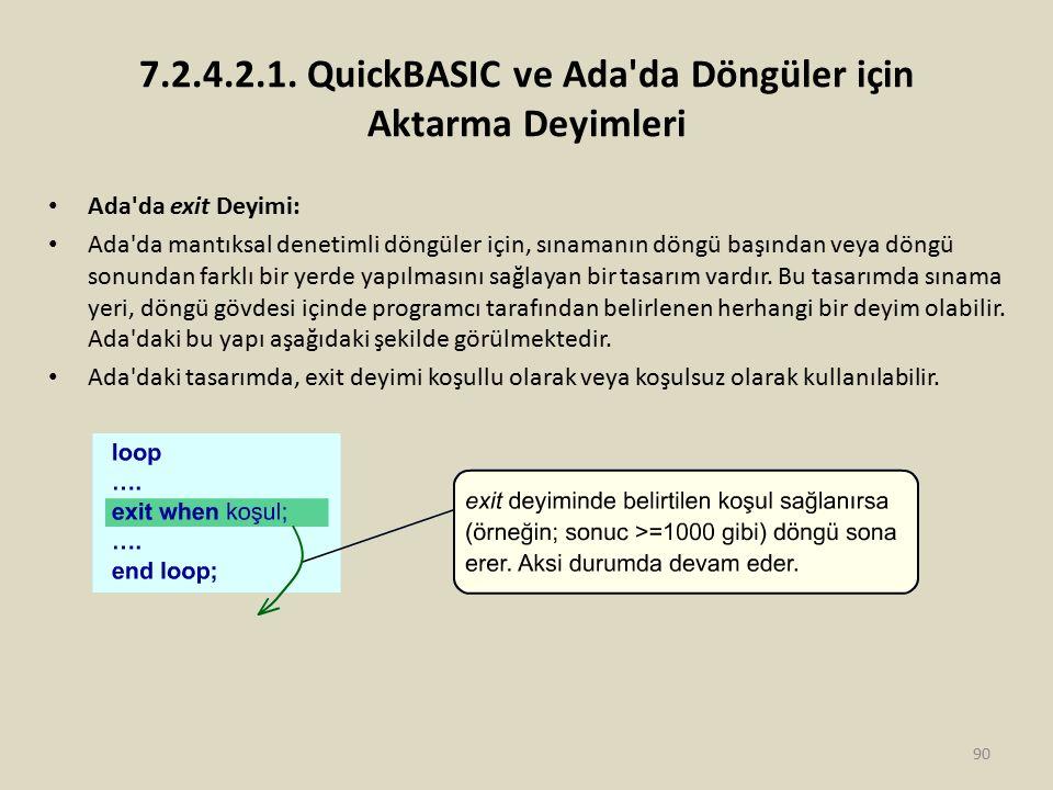 7.2.4.2.1. QuickBASIC ve Ada da Döngüler için Aktarma Deyimleri
