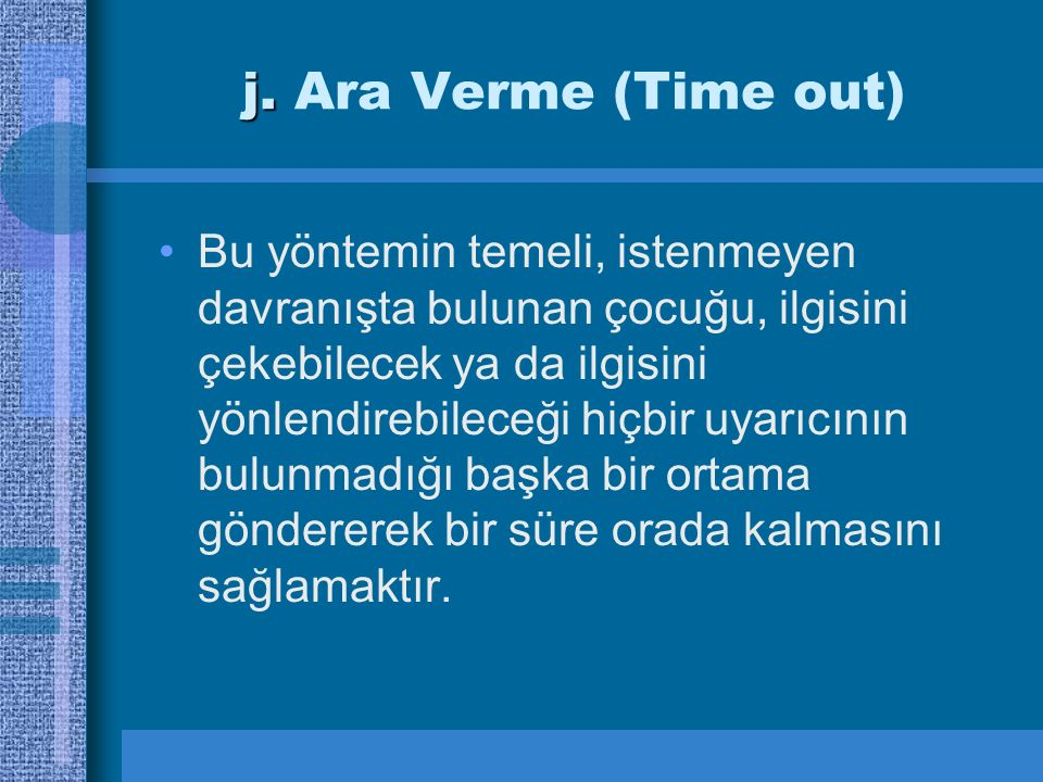 j. Ara Verme (Time out)
