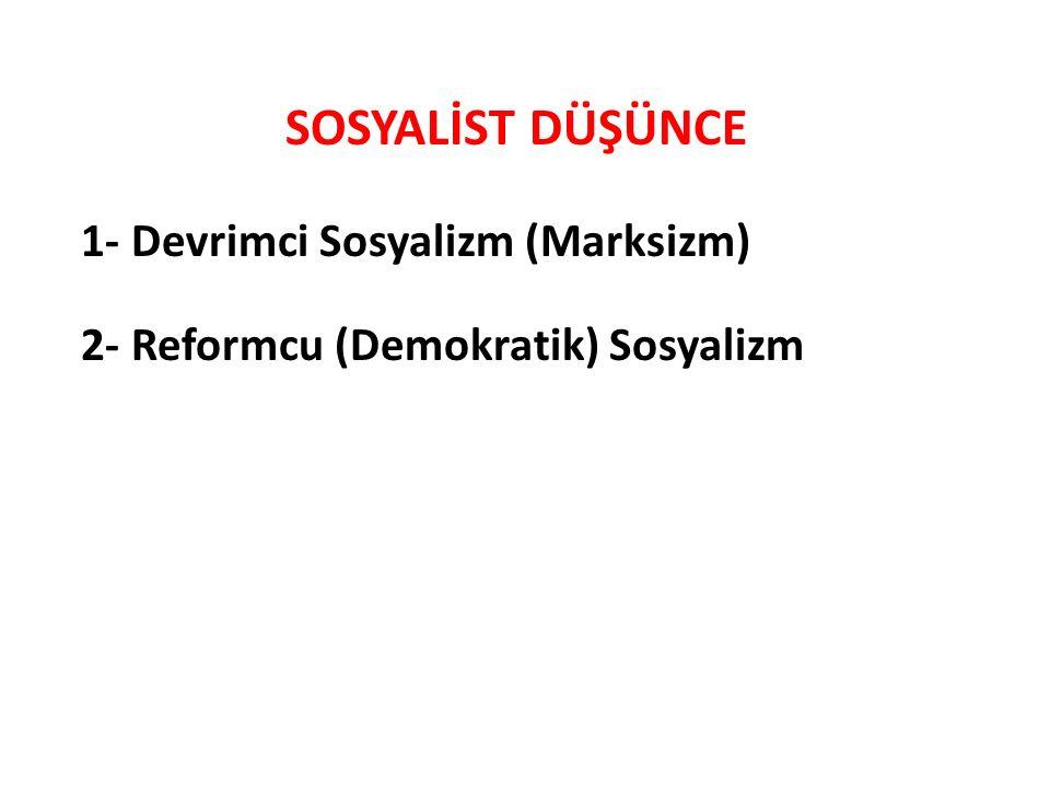 SOSYALİST DÜŞÜNCE 1- Devrimci Sosyalizm (Marksizm)