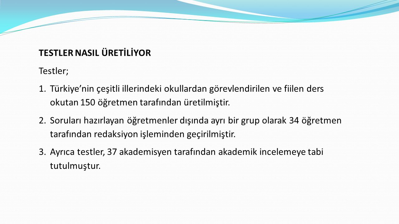 TESTLER NASIL ÜRETİLİYOR