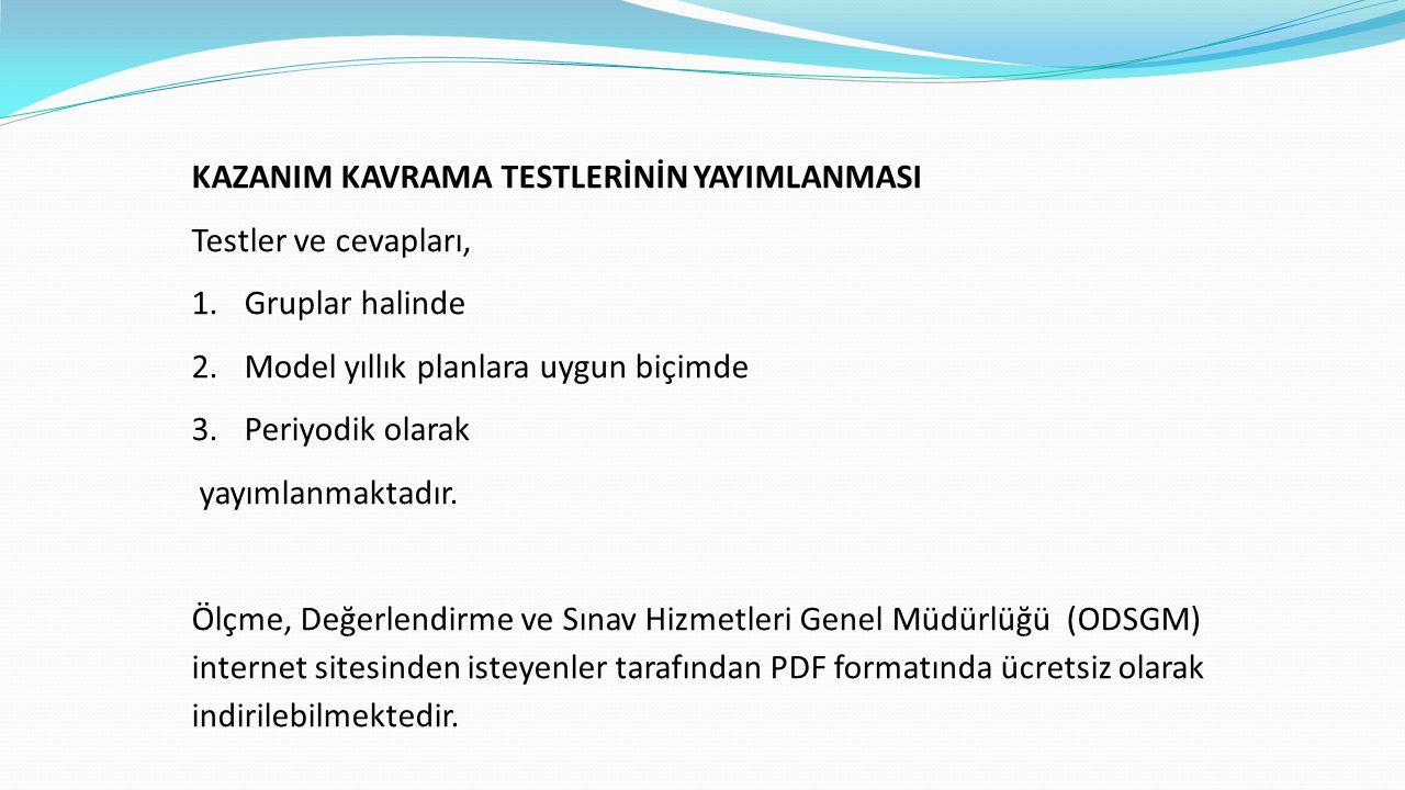 KAZANIM KAVRAMA TESTLERİNİN YAYIMLANMASI
