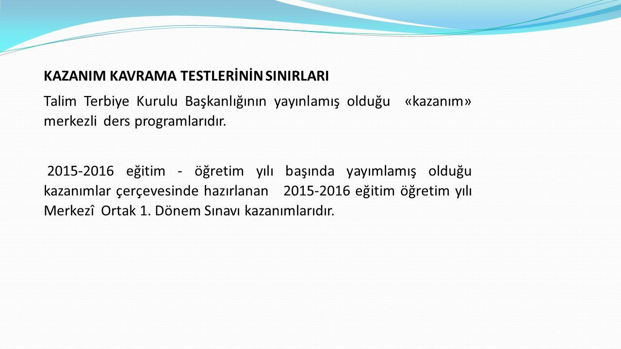KAZANIM KAVRAMA TESTLERİNİN SINIRLARI