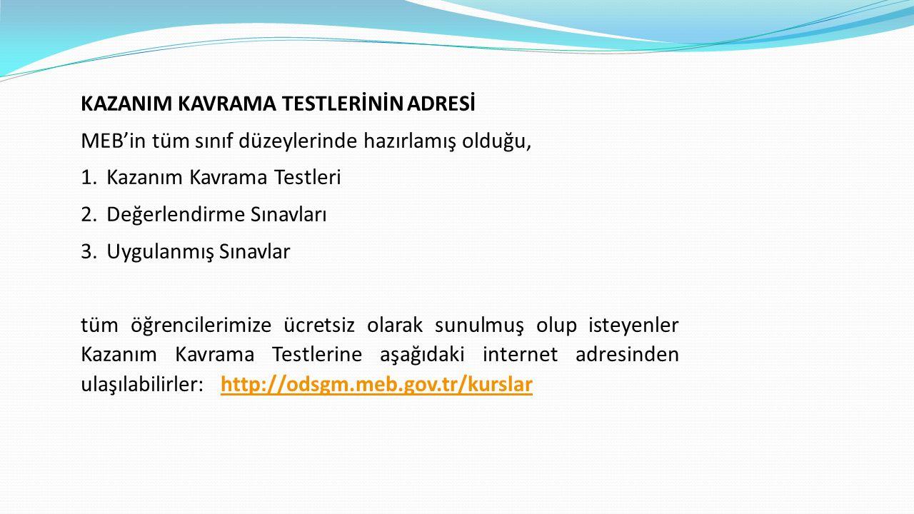 KAZANIM KAVRAMA TESTLERİNİN ADRESİ