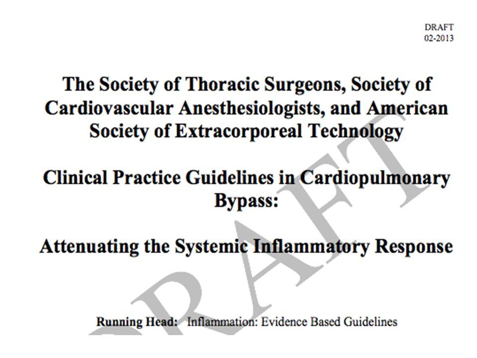 Bu yıl hazırlanan ve yıl sonuna kadar yayınlanması planlanan STS, Ameikan Kardiyovasküler anestezi derneği ve amerikan perfüzyonistler derneği kılavuzlarına göre