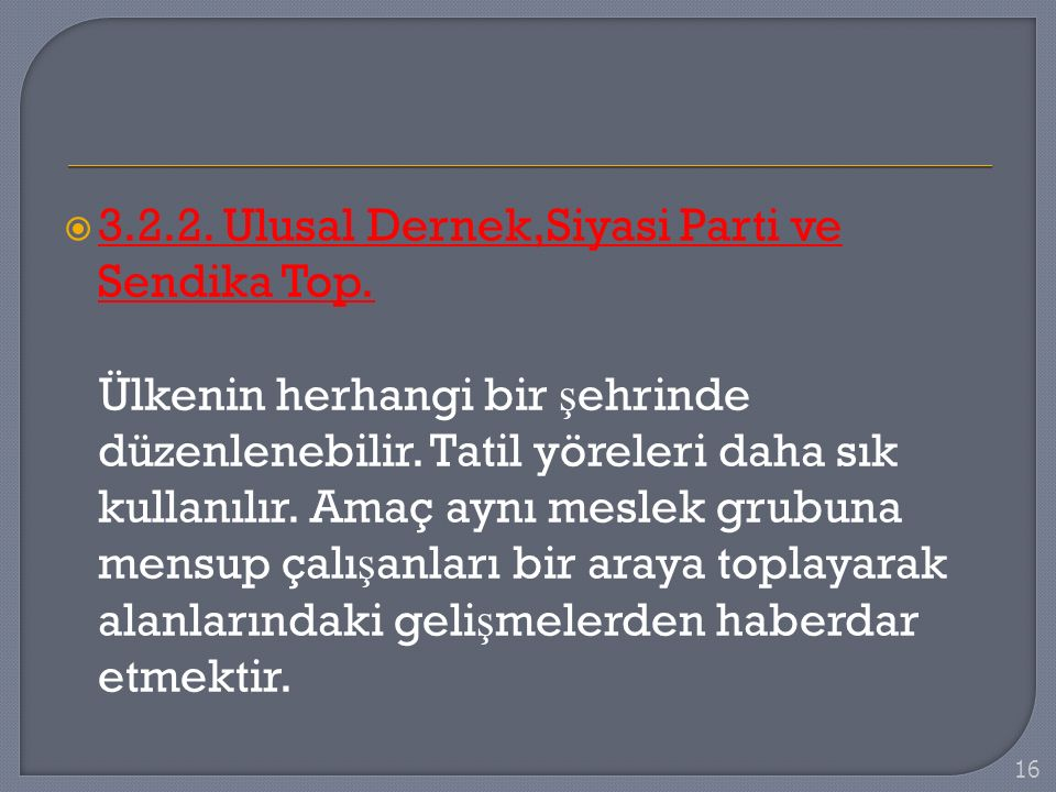 3.2.2. Ulusal Dernek,Siyasi Parti ve Sendika Top.