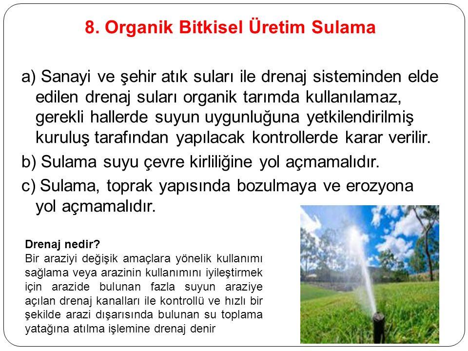 8. Organik Bitkisel Üretim Sulama