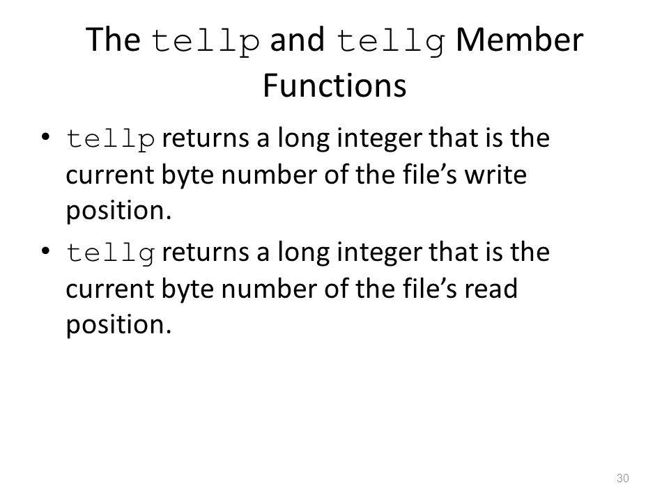 The tellp and tellg Member Functions