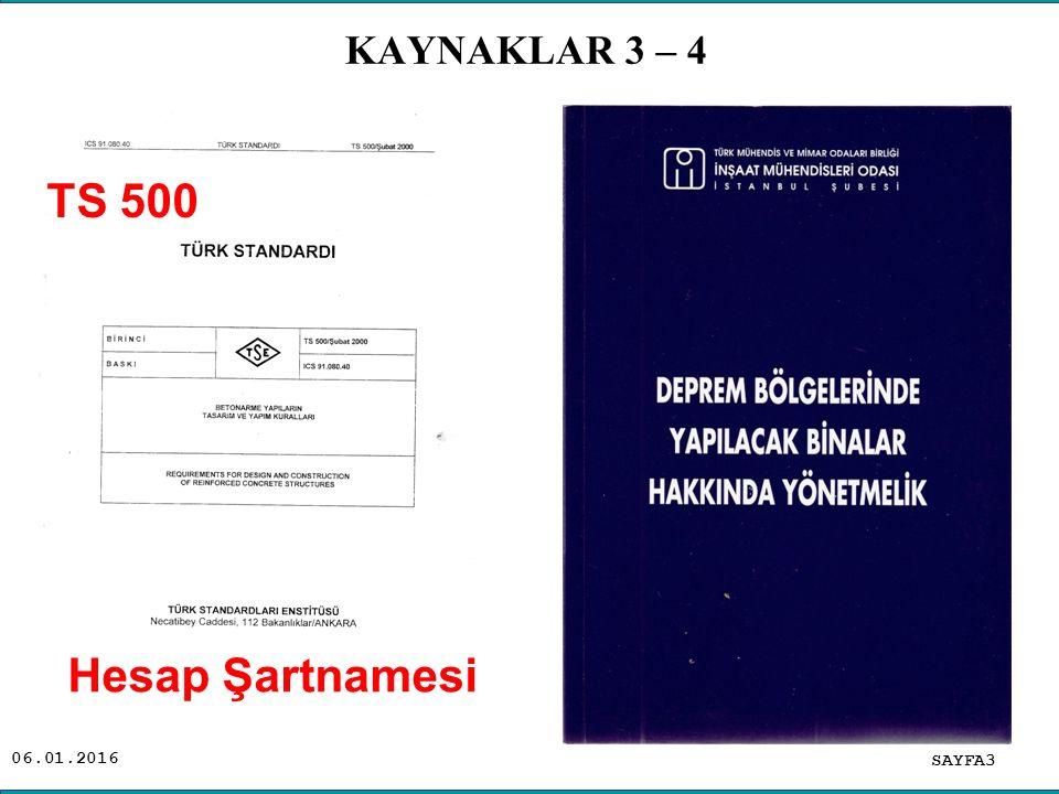 KAYNAKLAR 3 – 4 . TS 500 Hesap Şartnamesi