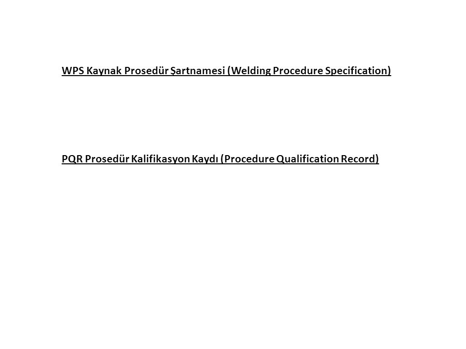 WPS Kaynak Prosedür Şartnamesi (Welding Procedure Specification)