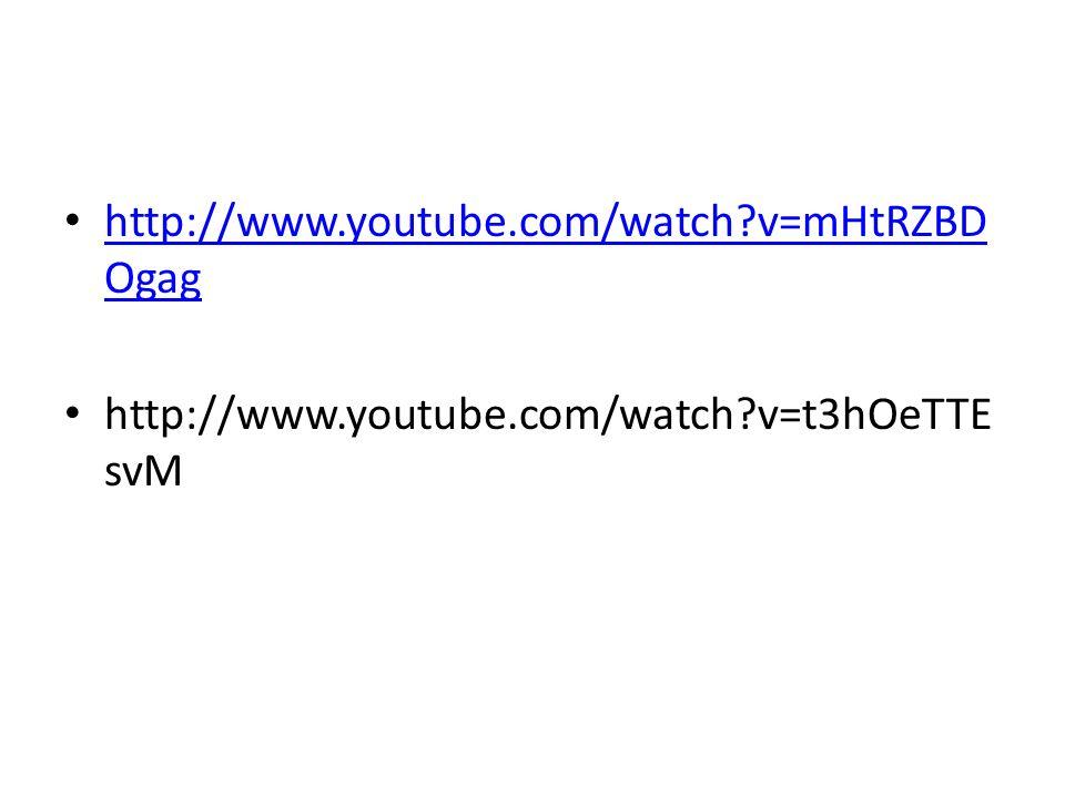 http://www.youtube.com/watch v=mHtRZBDOgag http://www.youtube.com/watch v=t3hOeTTEsvM