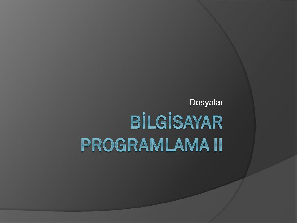 BİLGİSAYAR programlama II