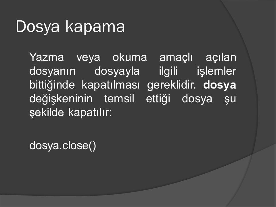 Dosya kapama