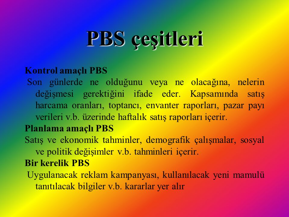 PBS çeşitleri Kontrol amaçlı PBS