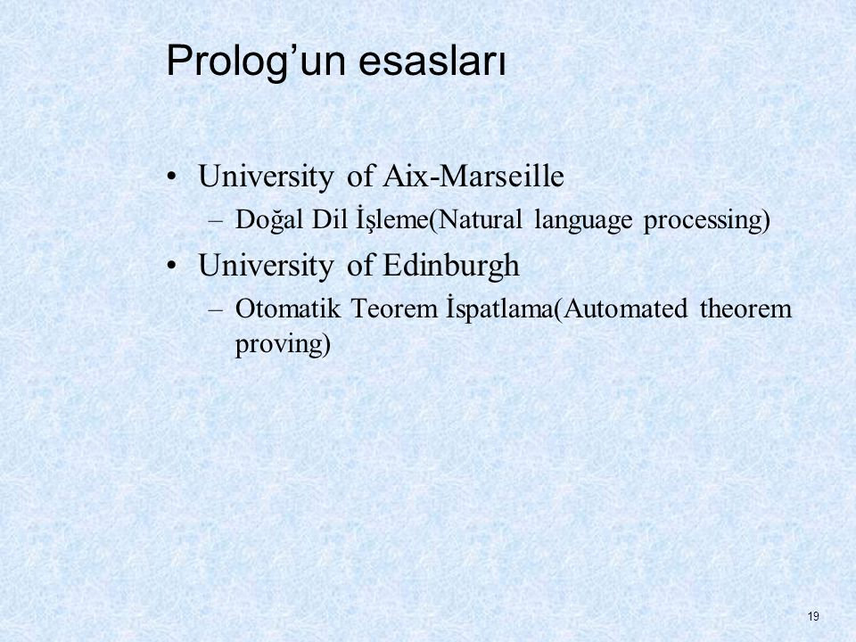 Prolog'un esasları University of Aix-Marseille University of Edinburgh