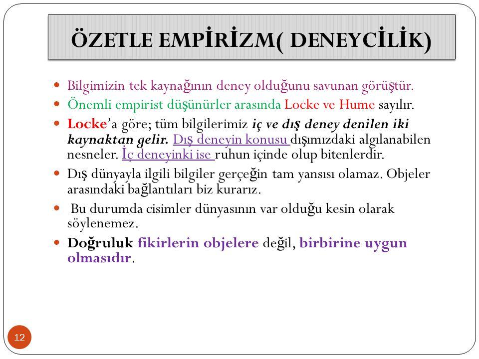 ÖZETLE EMPİRİZM( DENEYCİLİK)
