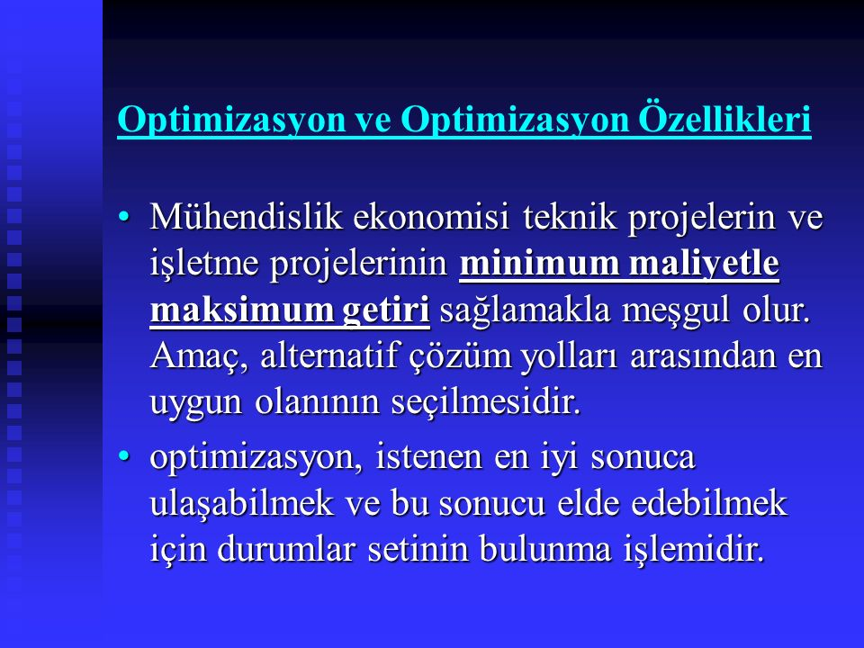 Optimizasyon ve Optimizasyon Özellikleri