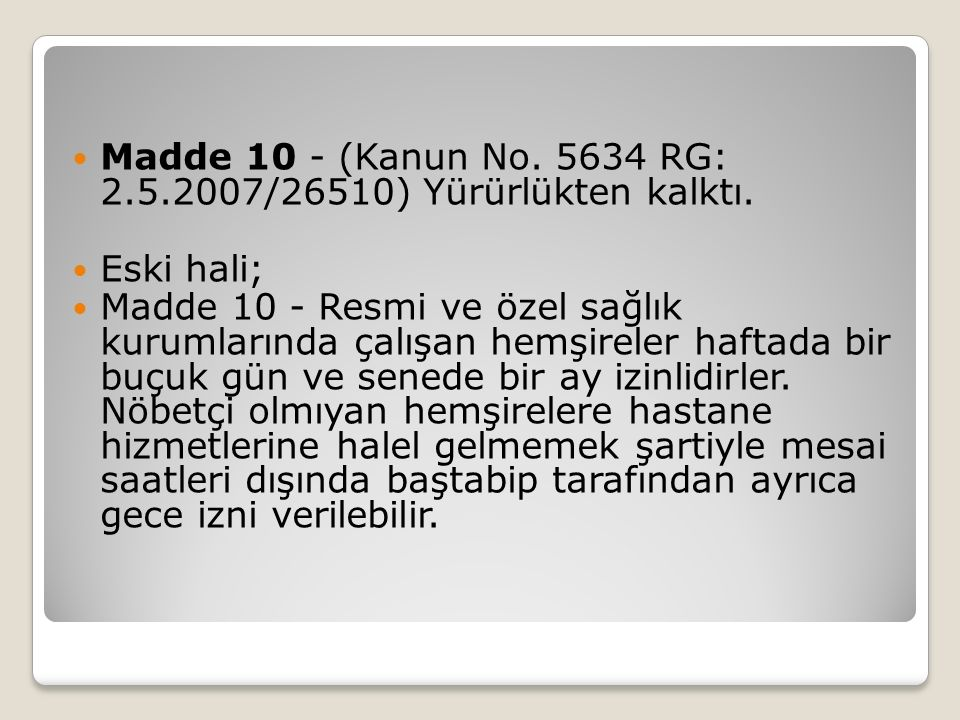 Madde 10 - (Kanun No. 5634 RG: 2.5.2007/26510) Yürürlükten kalktı.