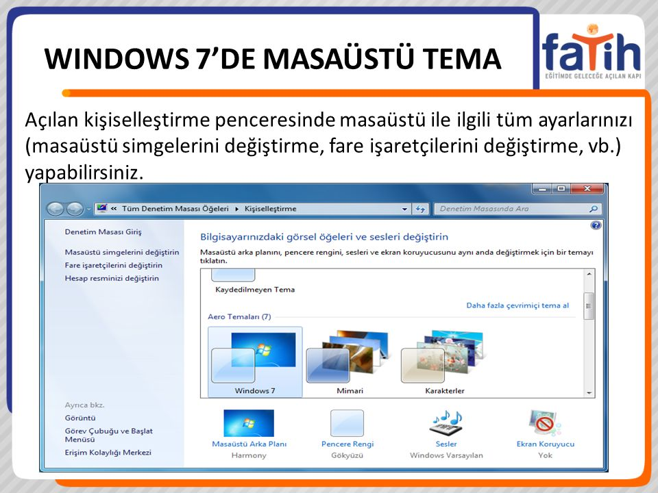 WINDOWS 7'DE MASAÜSTÜ TEMA