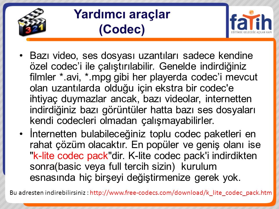 Yardımcı araçlar (Codec)