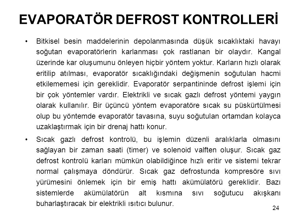 EVAPORATÖR DEFROST KONTROLLERİ