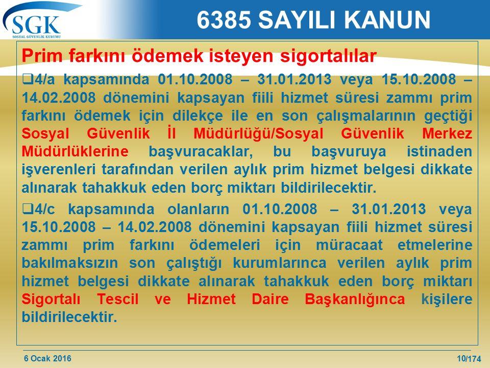 6385 SAYILI KANUN Prim farkını ödemek isteyen sigortalılar