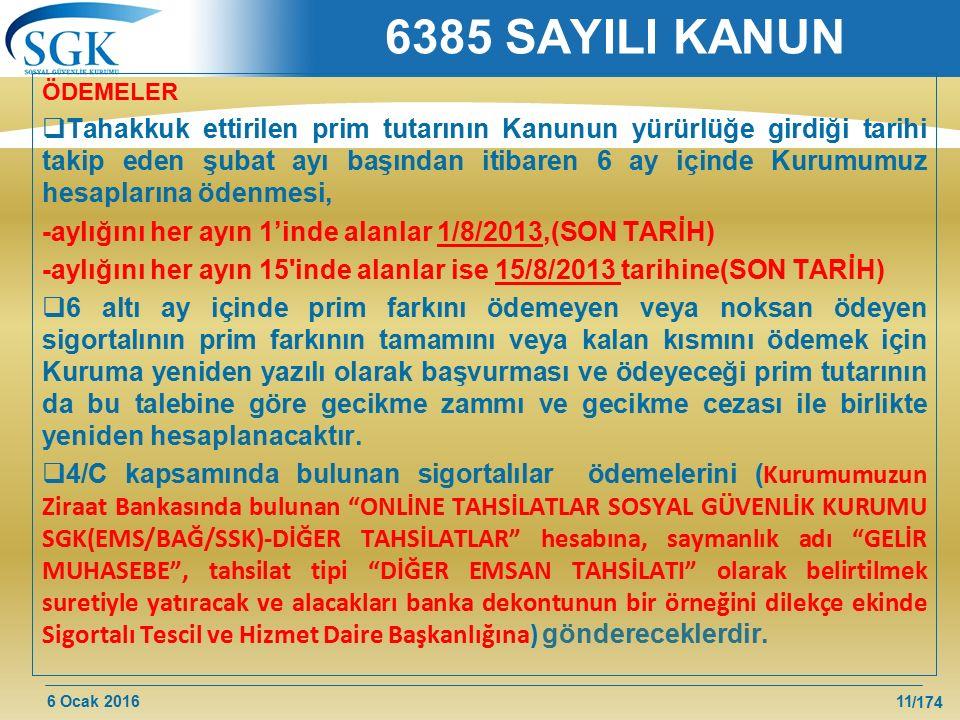 6385 SAYILI KANUN ÖDEMELER.