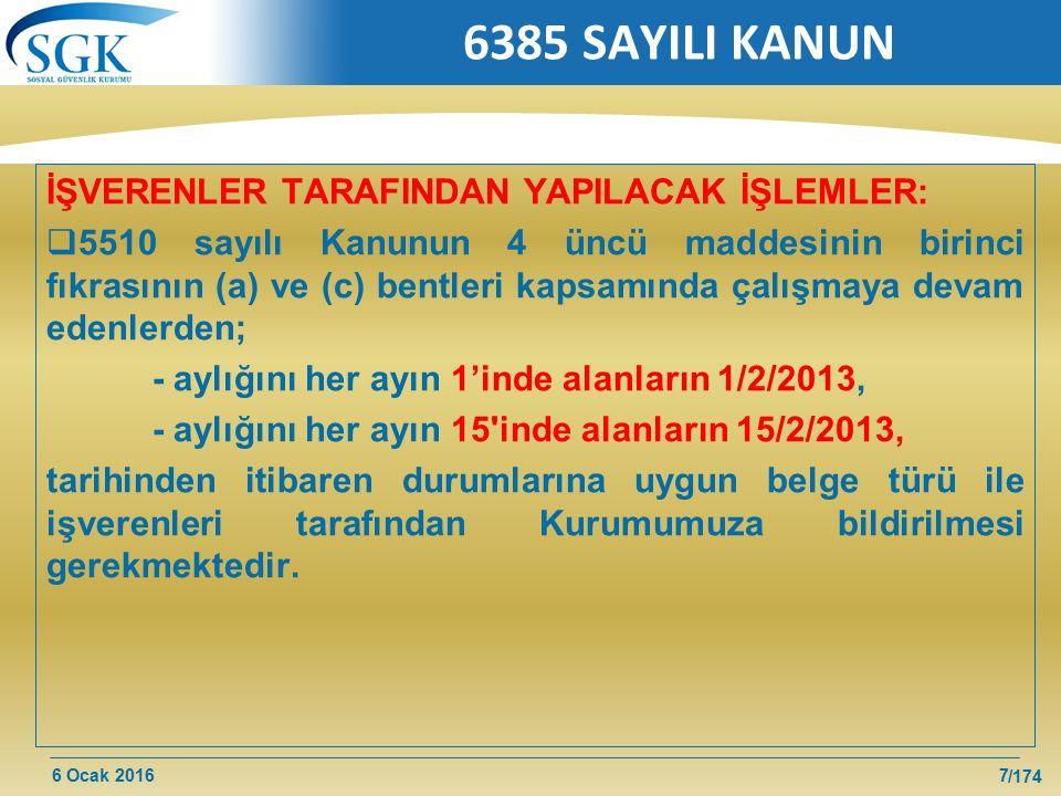 6385 SAYILI KANUN İŞVERENLER TARAFINDAN YAPILACAK İŞLEMLER: