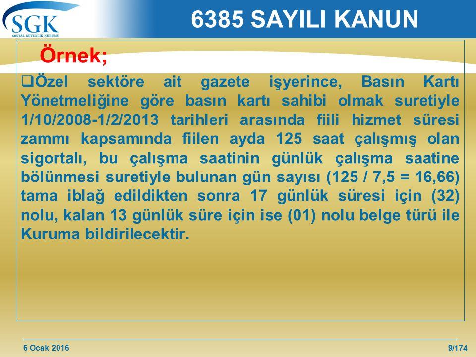 6385 SAYILI KANUN Örnek;
