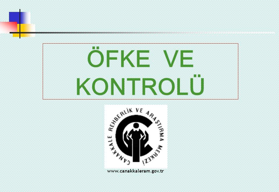 ÖFKE VE KONTROLÜ www.canakkaleram.gov.tr