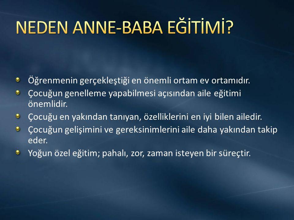 NEDEN ANNE-BABA EĞİTİMİ