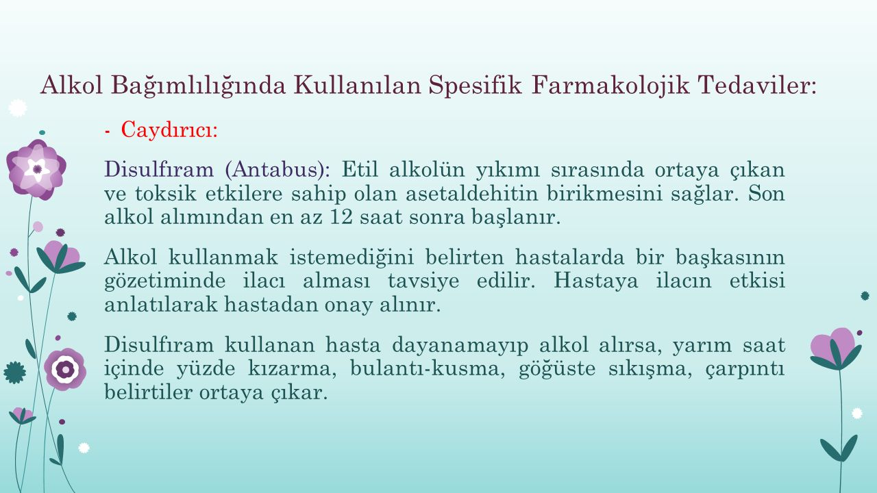 Alkol Bağımlılığında Kullanılan Spesifik Farmakolojik Tedaviler: