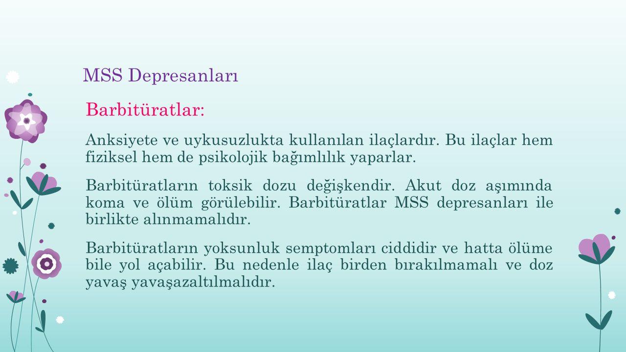 MSS Depresanları Barbitüratlar: