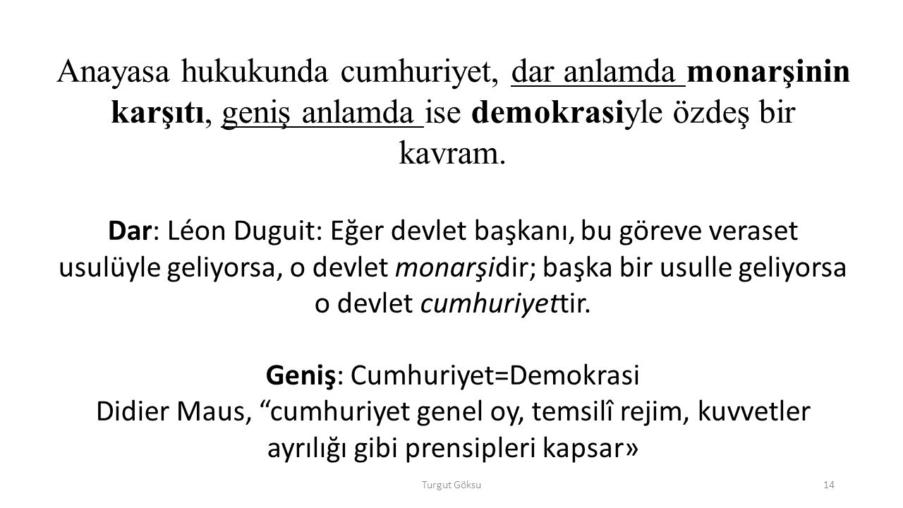Geniş: Cumhuriyet=Demokrasi