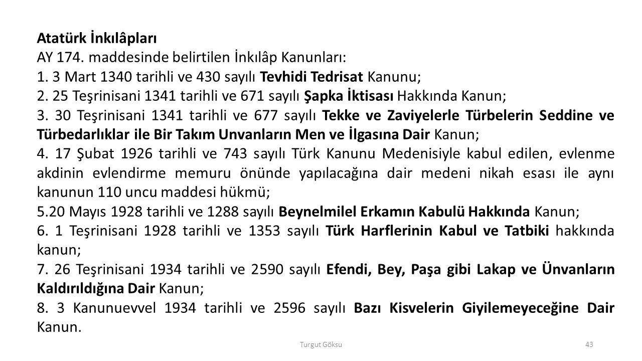 AY 174. maddesinde belirtilen İnkılâp Kanunları:
