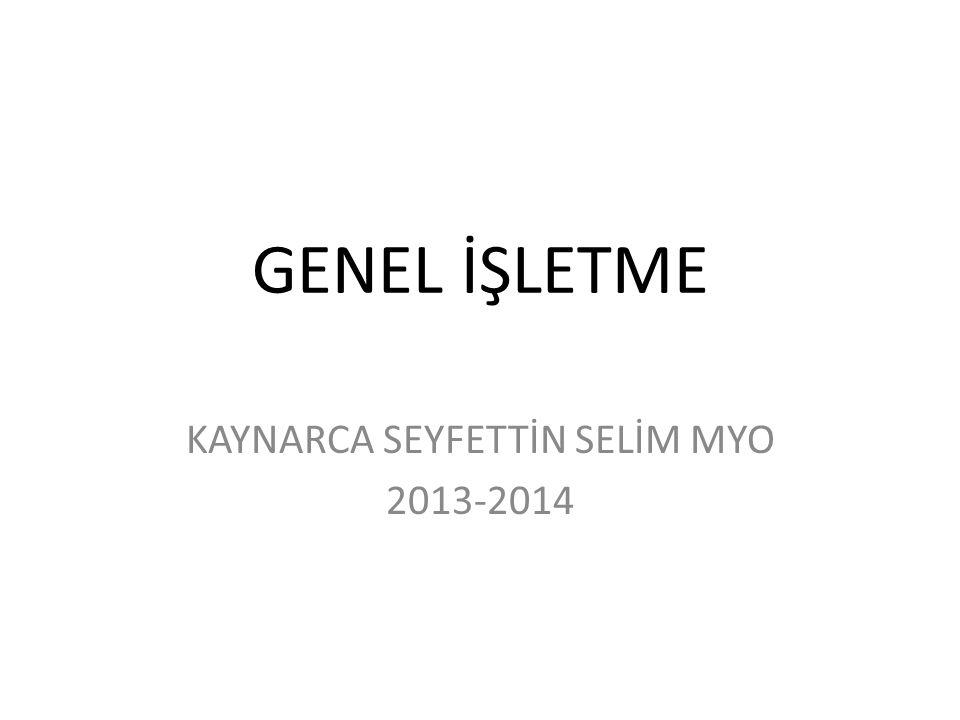 KAYNARCA SEYFETTİN SELİM MYO 2013-2014