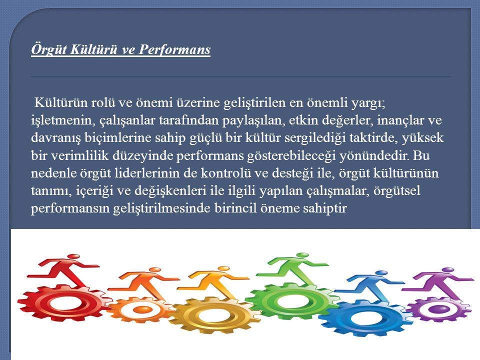 Örgüt Kültürü ve Performans