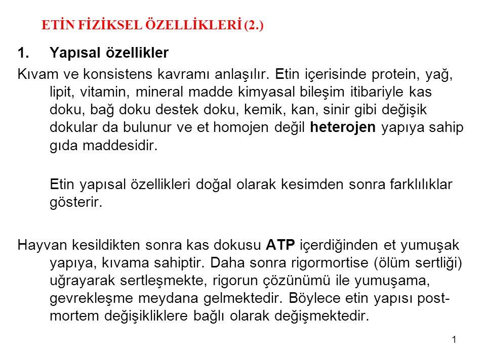 ETİN FİZİKSEL ÖZELLİKLERİ (2.)