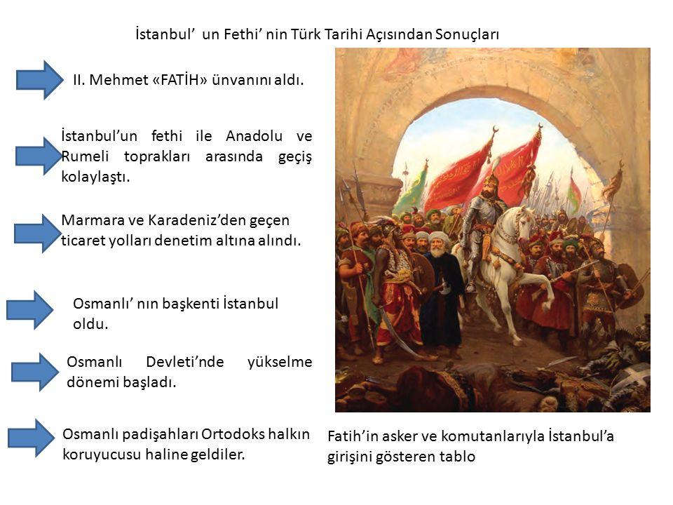İstanbul' un Fethi' nin Türk Tarihi Açısından Sonuçları