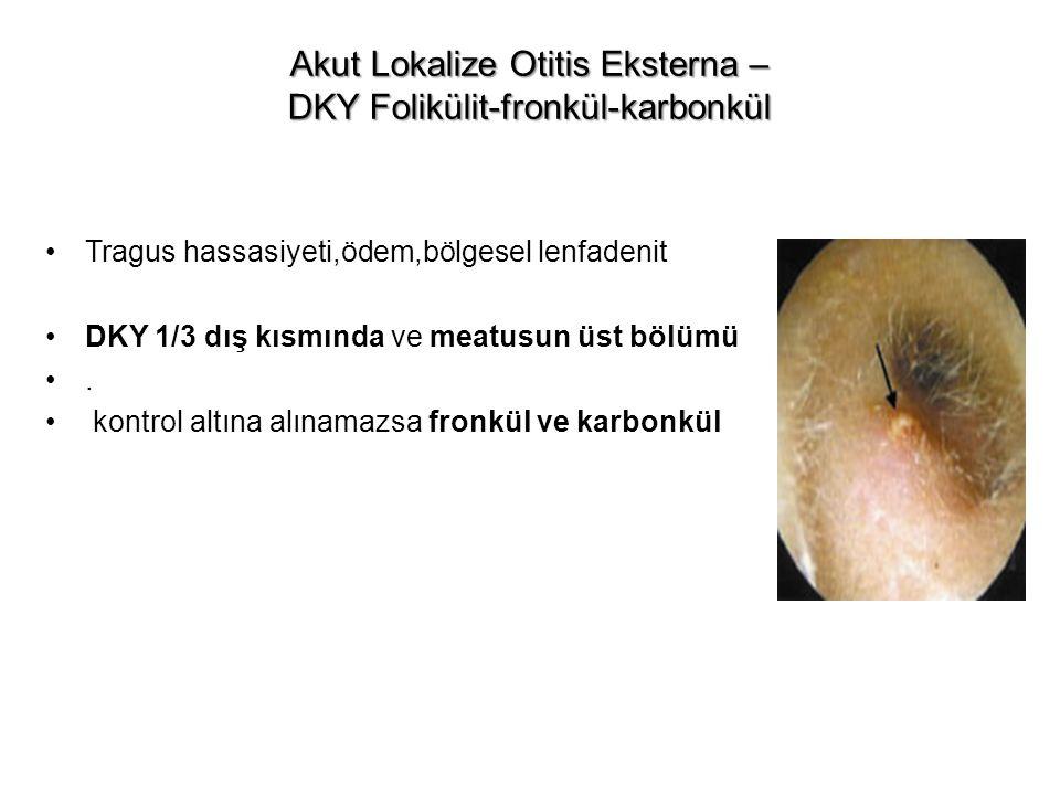 Akut Lokalize Otitis Eksterna – DKY Folikülit-fronkül-karbonkül