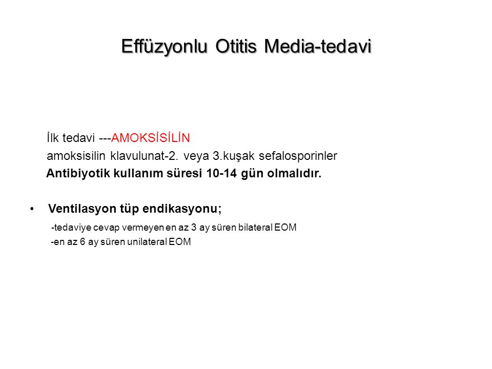 Effüzyonlu Otitis Media-tedavi