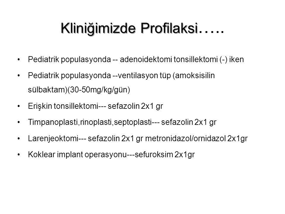Kliniğimizde Profilaksi…..